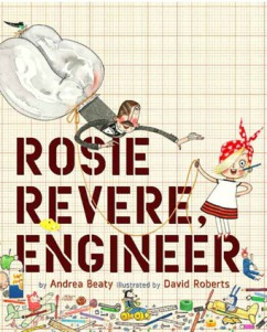 On ROSIE REVERE, ENGINEER